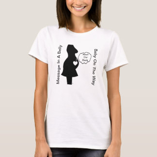 Message In A Belly Shirt For Expecting Mommy