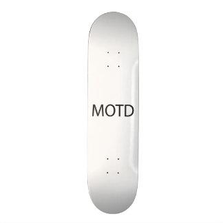 Message Of The Day.ai Skate Board