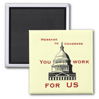 Message to Congress Magnet #2