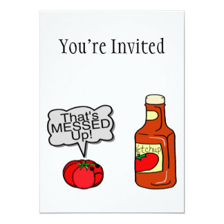 Messed Up Ketchup 5x7 Paper Invitation Card