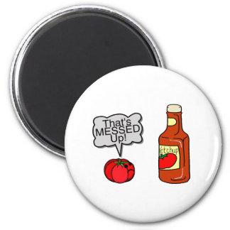 Messed Up Ketchup Fridge Magnet