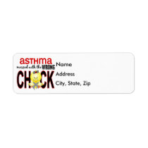 Messed With Wrong Chick Asthma Label