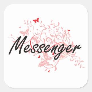 Messenger Artistic Job Design with Butterflies Square Sticker