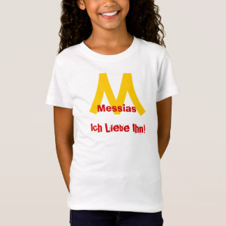 Messiah, I love it! (for kids) T-Shirt