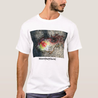 Messterpiece! T-Shirt