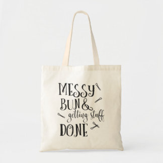 Messy Bun and Getting Things Done Tote Bag