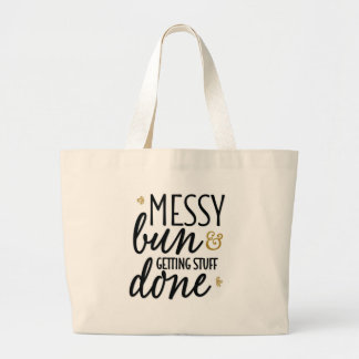 """Messy Bun & Getting Stuff Done"" Jumbo Tote Bag"