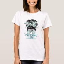 Messy Bun Hair Vaccinated Warrior Ovarian Cancer  T-Shirt
