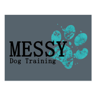 MESSY Dog Training Postcard