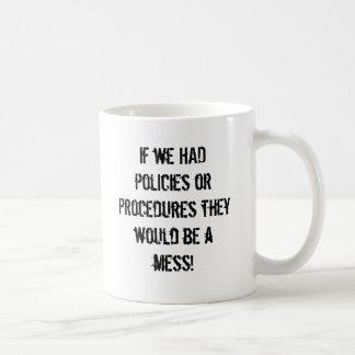 Messy Policies and Procedures Mug