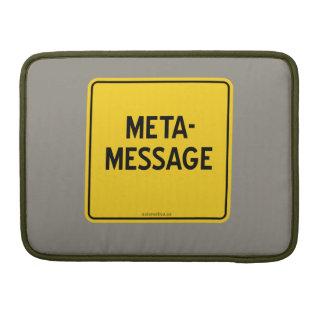 META-MESSAGE MacBook PRO SLEEVE