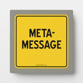 META-MESSAGE PLAQUE