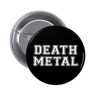 Metal de la muerte pin redondo de 2 pulgadas