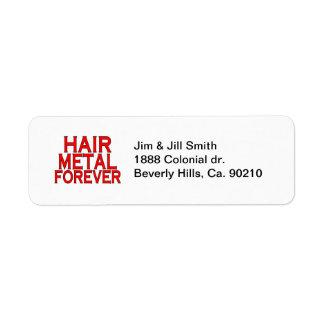 Metal del pelo para siempre etiquetas de remite