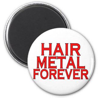 Metal del pelo para siempre imanes de nevera