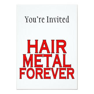 """Metal del pelo para siempre invitación 5"""" x 7"""""""