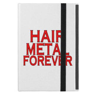 Metal del pelo para siempre iPad mini cárcasa