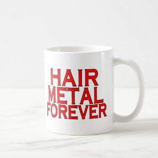Metal del pelo para siempre taza de café