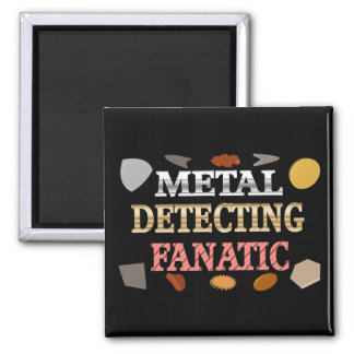 Metal Detecting Fanatic 2 Inch Square Magnet