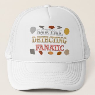 Metal Detecting Fanatic Trucker Hat