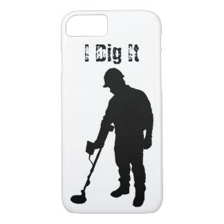 Metal Detecting - I Dig It - iPhone 7 Case