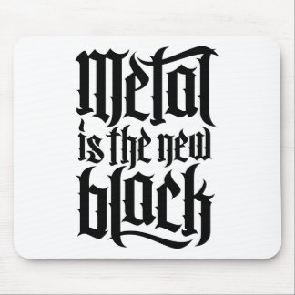 Metal is the new black No.2 (black) Mouse Pads