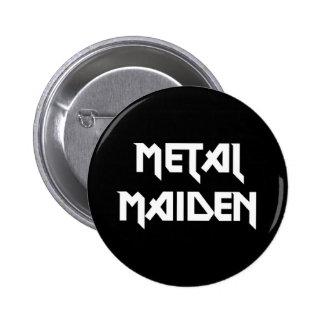 Metal Maiden Pinback Button