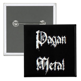 Metal pagano pin cuadrado
