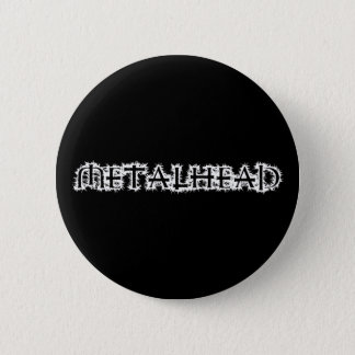 Metalhead Button