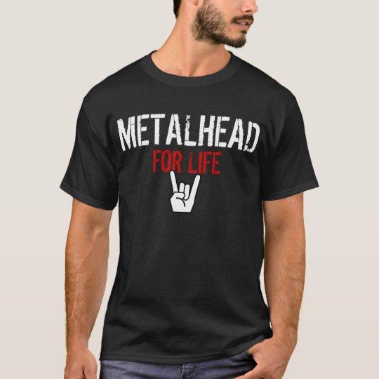 Metalhead For Life T-Shirt