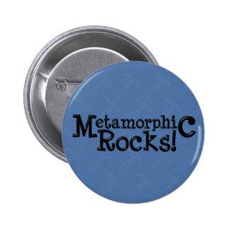 Metamorphic Rocks! Pinback Button
