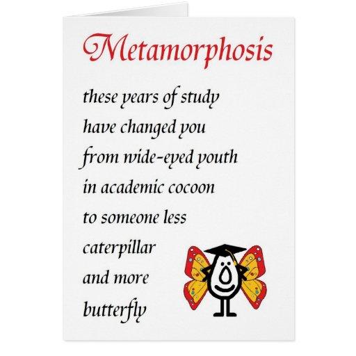 Metamorphosis - A funny College Graduation Poem Card | Zazzle