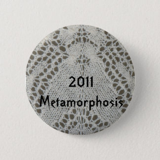 Metamorphosis KAL 2011Badge Button
