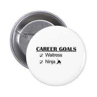 Metas de la carrera de Ninja - camarera Pin Redondo De 2 Pulgadas