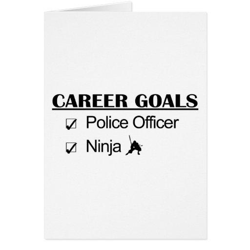 Metas de la carrera de Ninja - oficial de policía Tarjeta De Felicitación