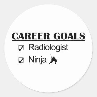 Metas de la carrera de Ninja - radiólogo Etiquetas Redondas