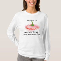 Metastatic Breast Cancer Awareness Shirt Oct 13