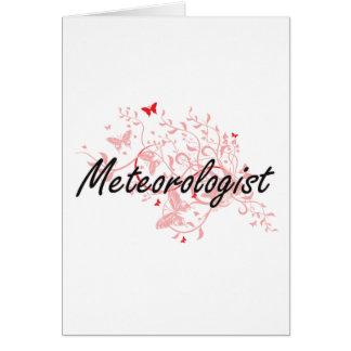 Meteorologist Artistic Job Design with Butterflies Card