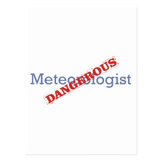 Meteorologist / Dangerous Postcard