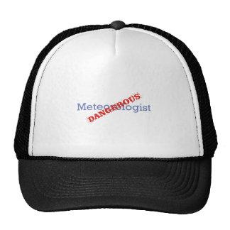 Meteorologist / Dangerous Trucker Hat