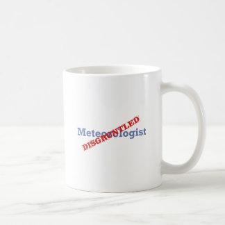 Meteorologist Disgruntled Mugs