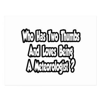 Meteorologist Joke...Two Thumbs Postcard
