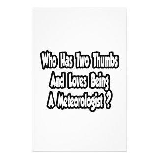 Meteorologist Joke...Two Thumbs Stationery