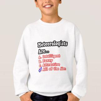 Meteorologist Quiz...Joke Sweatshirt