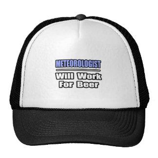 Meteorologist Will Work For Beer Hat