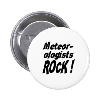 Meteorologists Rock! Button