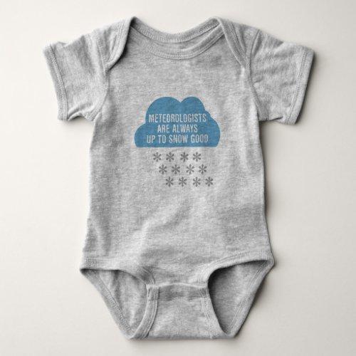Meteorologists Snow Good Baby Bodysuit