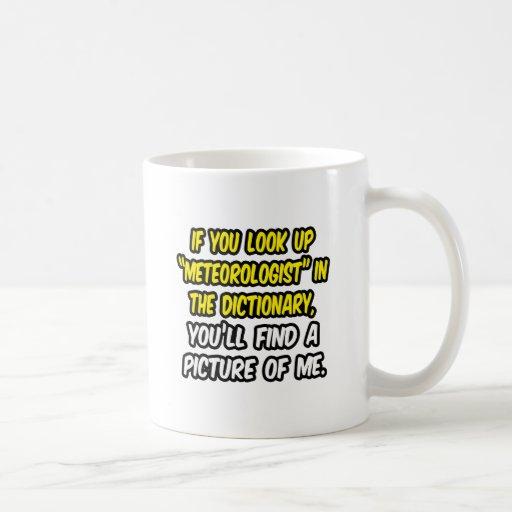 Meteorólogo en diccionario… mi imagen tazas de café