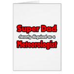 Meteorólogo estupendo del papá… tarjeta