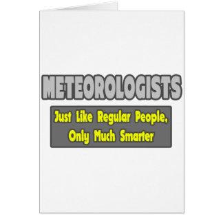 Meteorólogos… más elegantes tarjeta de felicitación